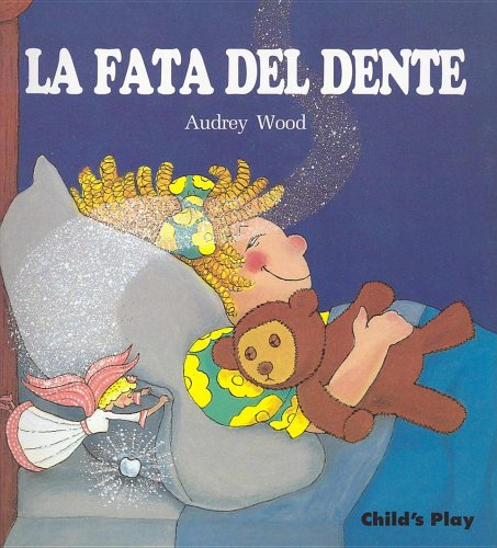 9780859535748: La Fata del Dente (Child's Play Library) (English and Italian Edition)