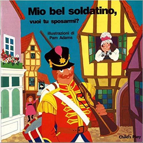 9780859535946: Mio Bel Soldatino (Books with Holes) (Italian Edition)