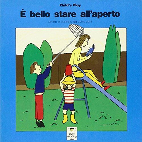 9780859536028: E bello stare all'aperto / It's Great Outdoors