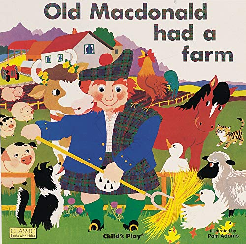 9780859536622: Old Macdonald had a Farm (Classic Books with Holes Board Book)