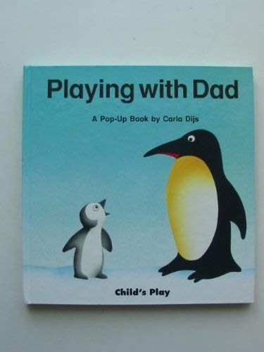Playing with Dad (Play Books) (0859536823) by Carla Dijs