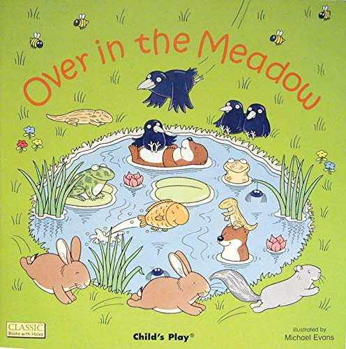 9780859536929: Over in the Meadow (Classic Books with Holes)