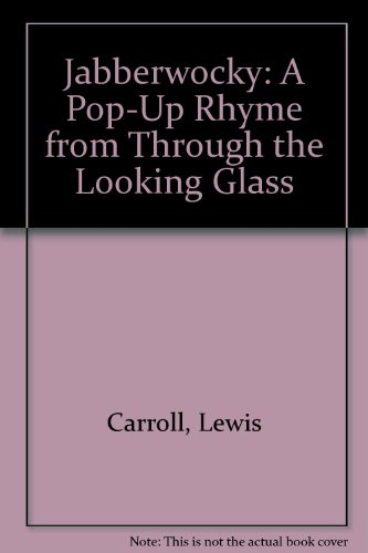 9780859537759: Jabberwocky: A Pop-Up Rhyme from Through the Looking Glass