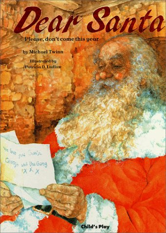 9780859537780: Dear Santa: Please, Don't Come This Year (Child's Play Library)