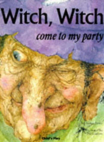 9780859537810: Witch, Witch ...: Please Come to My Party (Child's Play Library)