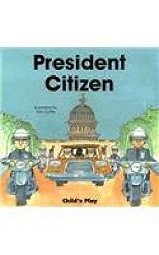 President Citizen (Life Skills & Responsibility S) (0859537870) by Toni Goffe