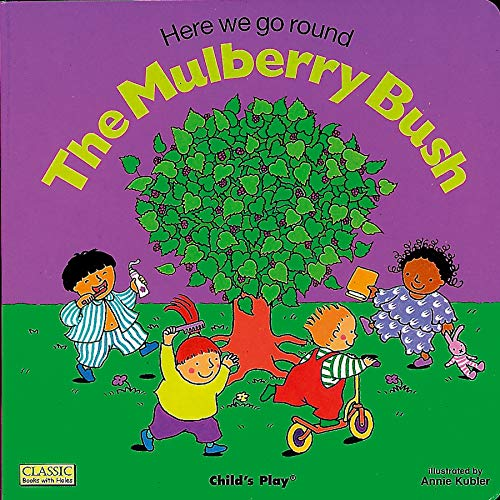 9780859537957: Here We Go Round the Mulberry Bush (Classic Books With Holes)