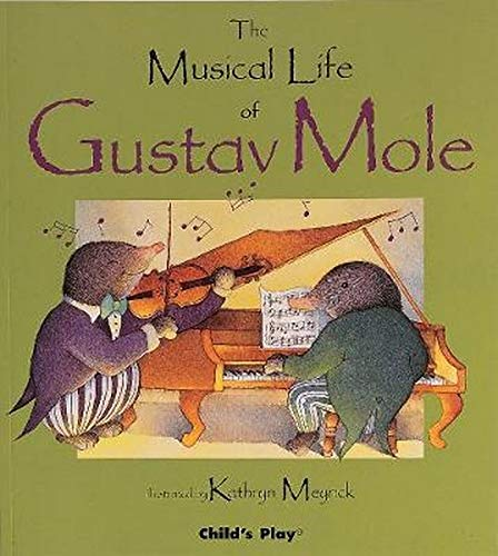 9780859538022: The Musical Life of Gustav Mole (Child's Play Library)