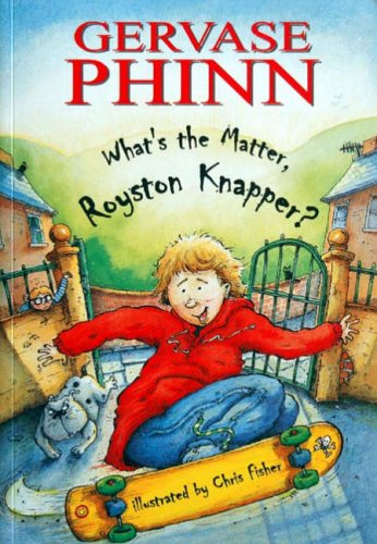 What's the Matter, Royston Knapper? (Child's Play: Phinn, Gervase