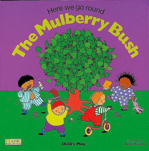 9780859538930: Here We Go Round the Mulberry Bush