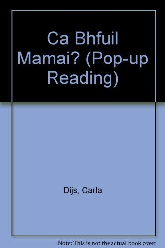 9780859539005: Ca Bhfuil Mamai (Pop-up Reading S.)
