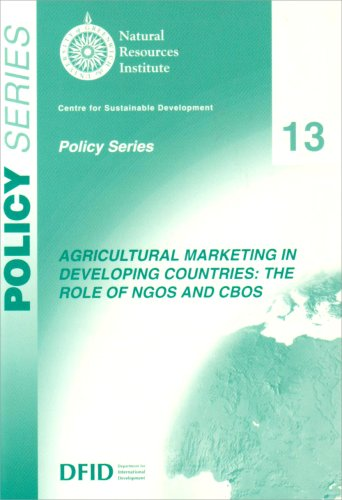 9780859545341: Agricultural Marketing in Developing Countries: The Role on NGOS and CBOS (Policy)