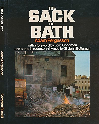 The Sack of Bath: A Record and an Indictment;