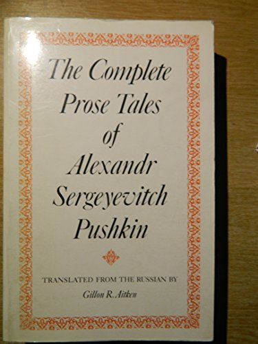 9780859550635: Complete Prose Tales of Alexandr Sergeyevitch Pushkin