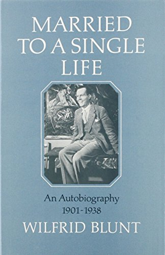 Married to a Single Life. An Autobiography. 1901-1938