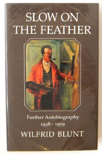 9780859551359: Slow on the Feather: Further Autobiography, 1938-59