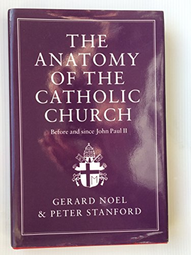 9780859552035: The Anatomy of the Catholic Church: Before and Since Pope John Paul II