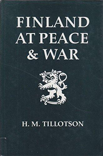 9780859552233: Finland at Peace and War 1918-1993