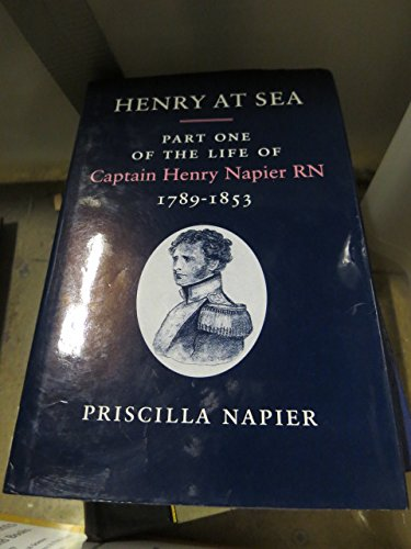 Henry at Sea: Part One of the: Napier, Priscilla