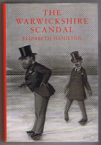 The Warwickshire Scandal: Hamilton, Elizabeth