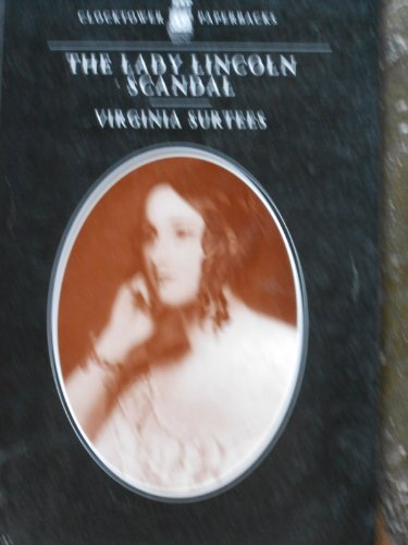 The Lady Lincoln Scandal (0859552608) by Surtees, Virginia