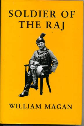 Soldier of the Raj: William Magan
