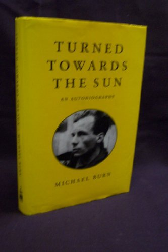9780859552806: Turned Towards the Sun: An Autobiography