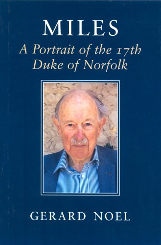 Miles : A Portrait of the 17th Duke of Norfolk