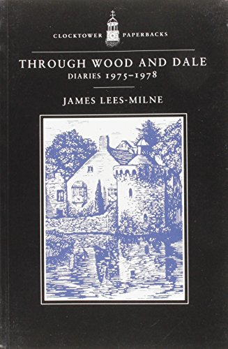 9780859553032: Through Wood and Dale: v. 7: Diaries 1975-1978
