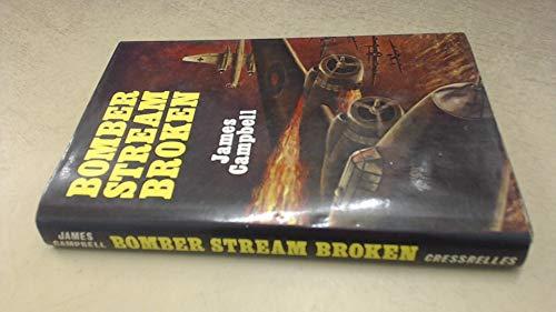 9780859560245: Bomber Stream Broken
