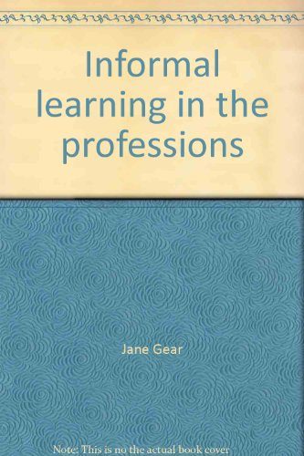 9780859580731: Informal learning in the professions