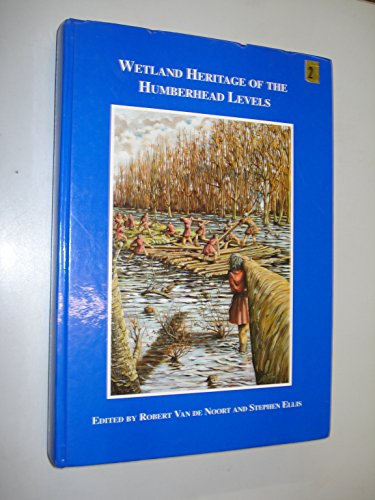 Wetland Heritage of the Humberhead Levels: Chapman, Henry Etc.