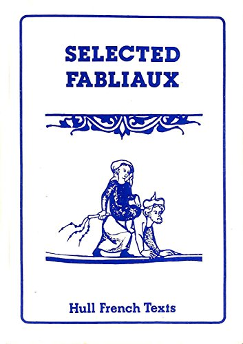 Selected Fabliaux (Hull French texts): Levy, B.J.