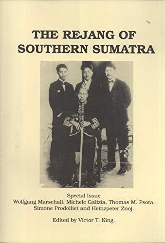 THE REJANG OF SOUTHERN SUMATRA: KING. Victor T