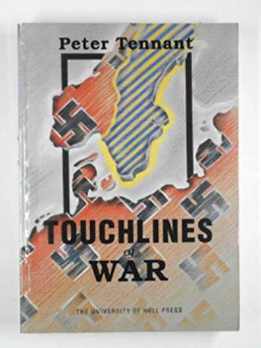9780859586030: Touchlines of War