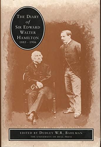 9780859586122: The Diary of Sir Edward Walter Hamilton 1885-1906