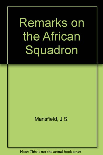 9780859630061: Remarks on the African Squadron