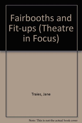 Fairbooths and Fit-ups (Theatre in Focus): Traies, Jane