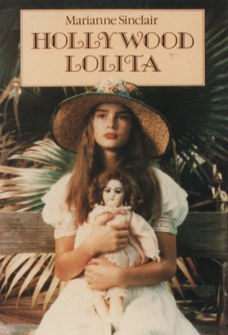 9780859651301: Hollywood Lolita: The Nymphet Syndrome in the Movies (Nymphette Syndrome in the Movies)