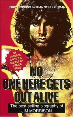 9780859651387: No One Here Gets Out Alive: The Biography of Jim Morrison
