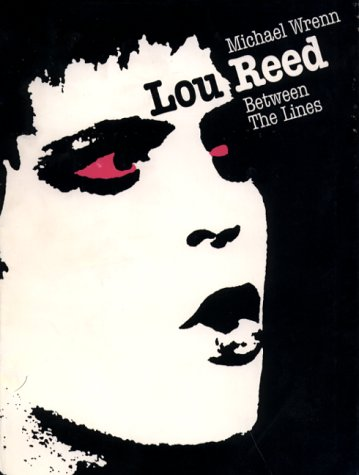 Lou Reed: Between the Lines.