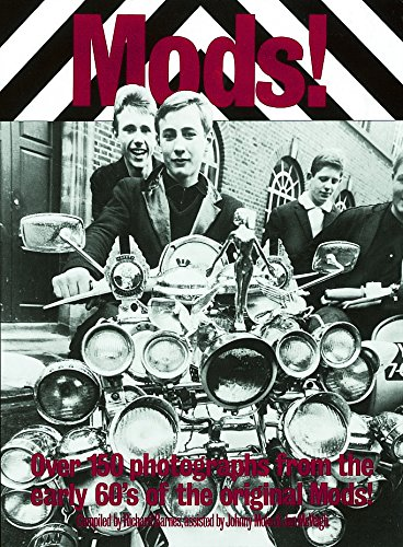 9780859651738: Mods!: Over 150 Photographs from the Early '60's of the Original Mods!