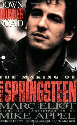 9780859651745: Down Thunder Road: The Making of Bruce Springsteen