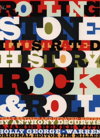 """Rolling Stone"""" Illustrated History of Rock & Roll: The Definitive History of the Most ..."""