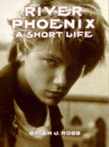 9780859652148: River Phoenix: A Short Life
