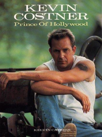 9780859652391: Kevin Costner: Prince of Hollywood
