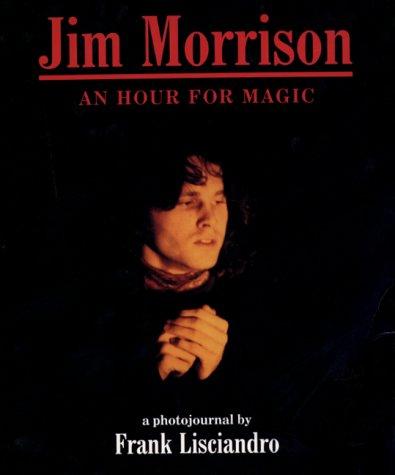 9780859652469: Jim Morrison: An Hour for Magic