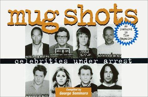 9780859652483: Mug Shots: Celebrities Under Arrest