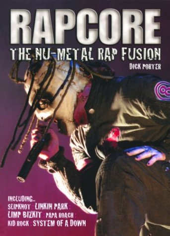 9780859653213: Rapcore: The NU-Metal Rap Fusion