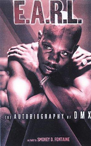 9780859653343: The E.A.R.L.: The Autobiography of DMX